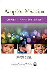 Adoption Medicine: Caring for Children and Families