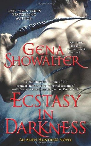 Ecstasy in Darkness (Alien Huntress, Book 5) ebook