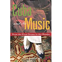 Cuba and Its Music: From the First Drums
