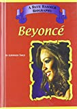 Beyonce' (Blue Banner Biographies)
