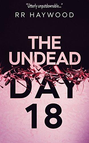 - The Undead Day Eighteen