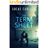 The Term Sheet: A Startup Thriller Novel