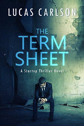 #freebooks – The Term Sheet: A Startup Thriller Novel by Lucas Carlson