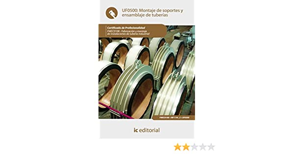 Amazon.com: Montaje de soportes y ensamblaje de tuberías. FMEC0108 (Spanish Edition) eBook: Bernabé Jiménez Padilla: Kindle Store