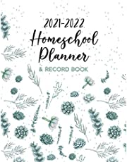 2021-2022 Homeschool Planner & Record Book: A Well Planned Year for Your Elementary, Middle School, Jr. High, or High School Student   Organization and Lesson Planner  Succulents