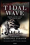img - for Tidal Wave: From Leyte Gulf to Tokyo Bay book / textbook / text book