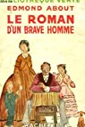 Le roman d'un brave homme par About