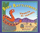img - for By Te Ata - Baby Rattlesnake/Viborita de cascabel (2003-07-04) [Paperback] book / textbook / text book