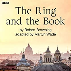 The Ring and the Book (Classic Serial)