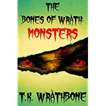 The Bones of Wrath: Monsters (English Edition)