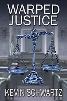 Warped Justice by [Schwartz, Kevin]