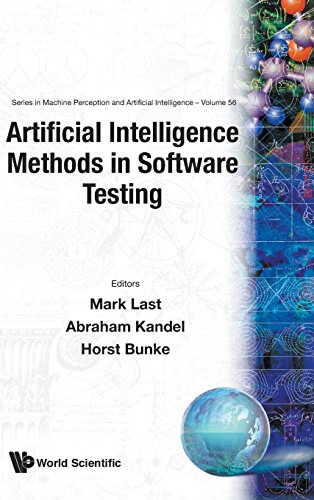 Artificial Intelligence Methods In Software Testing (Series in Machine Perception & Artifical Intelligence ¿ Vol. 56) (Software Testing Metrics)