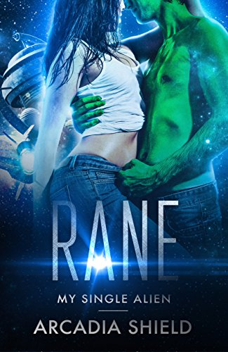 Rane (My Single Alien - sci-fi romance adventure Book 5)