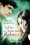 Auf der Suche nach Rebecca (German Edition)