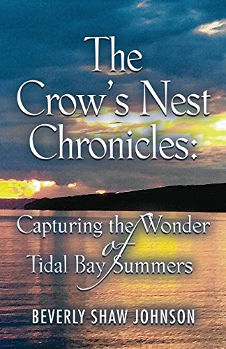 - The Crow's Nest Chronicles: Capturing the Wonder of Tidal Bay Summers