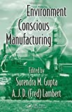 Environment Conscious Manufacturing 9780849335525