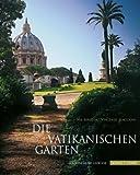 Die Vatikanischen Garten, Barlo, Nik jr. and Scaccioni, Vincenzo, 3795421284