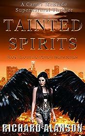 TAINTED SPIRITS: A Carter McBride Supernatural Thriller (The Demon Wars Series Book 2)
