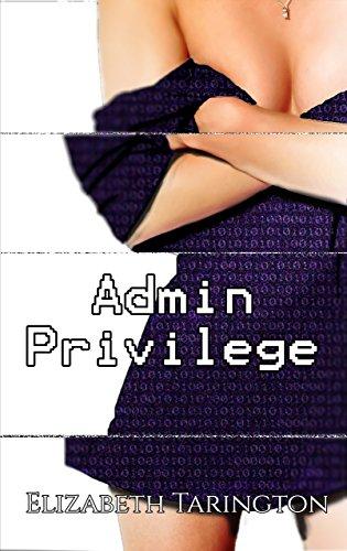 Admin Privilege (Artificial Gods Book 1)
