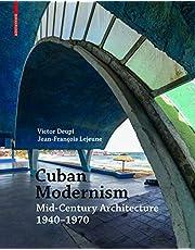 Cuban Modernism: Mid-Century Architecture 1940–1970