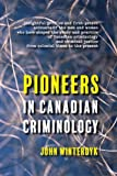 img - for Pioneers in Canadian Criminology book / textbook / text book