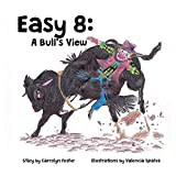 Easy 8: A Bull's View