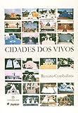 capa de Cidades dos Vivos. Arquitetura e Atitudes nos Cemitérios de São Paulo