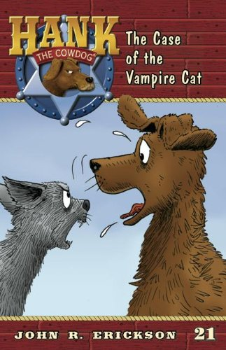 The Case of the Vampire Cat (Hank the Cowdog)