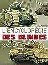 L'encyclopédie des blindés 1939-1945 par Reystain