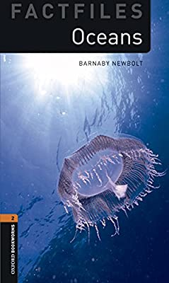 Oxford Bookworms Library Factfiles: Oxford Bookworms 2. Oceans MP3 Pack: Amazon.es: Newbolt, Barnaby: Libros