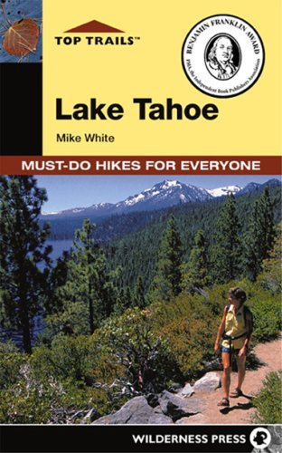 Top Trails Lake Tahoe (Top Trails: Must-Do Hikes)
