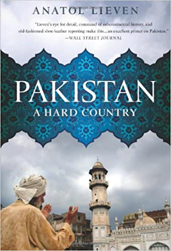 Pakistan A Hard Country By Anatol Lieven Pdf