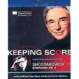 Keeping Score - Shostakovich: Symphony No.5
