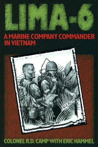 Lima-6: A Marine Company Commander in Vietnam, June 1967-January 1968