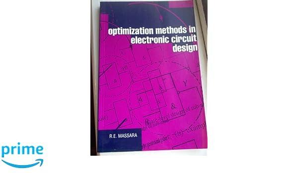 optimization methods in electronic circuit design r e massara