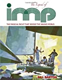 : The Legend of Imp: The Magical Yacht That Rocked The Sailing World