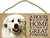 (SJT30107) A house is not a home without a Great Pyrenees wood sign plaque 5