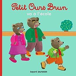 Petit ours brun va l 39 cole petit ours brun poche - Petit ours va a l ecole ...