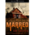 Marred: Grafton County Series: #1