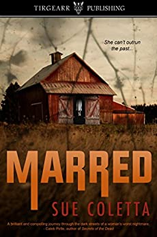 Marred: Grafton County Series: #1 by [Coletta, Sue]