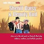 Sheriff Daisy and Deputy Bud | Jake Warner