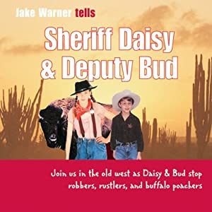 Sheriff Daisy and Deputy Bud Audiobook