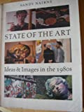 img - for State of the Art: Ideas and Images in the 1980's book / textbook / text book