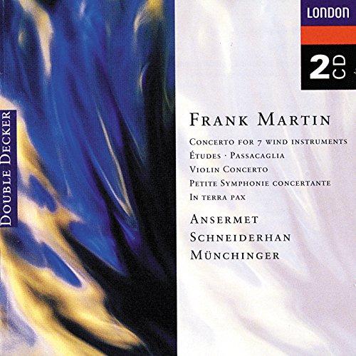 Martin: Concerto for 7 Wind Instruments, Etudes, Passacaglia, Violin Concerto, Petite Symphonie Concerto, & In Terra Pax by London