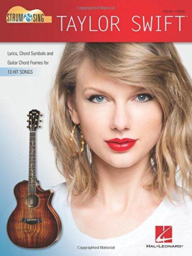 Taylor Swift - Strum & Sing Guitar - Taylor Swift Sheet Music Guitar