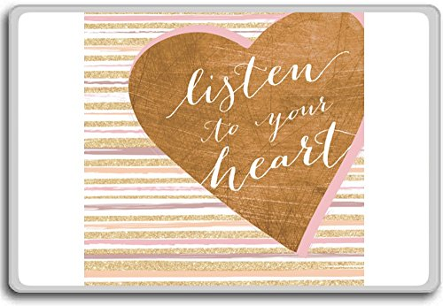 Listen To Your Heart  motivational inspirational quotes fridge magnet