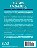 Group Dynamics in Occupational Therapy: The
