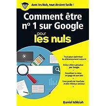 Comment être n°1 sur Google pour les Nuls poche - Le référencement naturel (POCHE NULS) (French Edition)