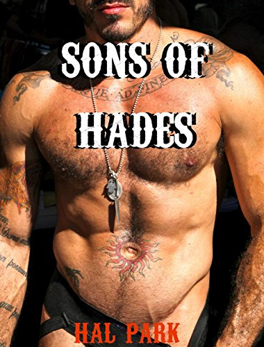 Sons of Hades, Part One (Gay MC biker erotic romance) (Anarchy Of Sons Man The Love)