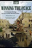 26: Winning the Peace: An American Strategy for Post-Conflict Reconstruction (Csis Significant Issues Series)